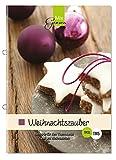 Weihnachtszauber: Die besten Rezepte für den...