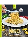 Alles NUDEL oder was?!: Pastarezepte für den...