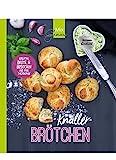 KNALLER-Brötchen: Kreative Brötchen und Brote...