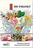 Eis Vielfalt Rezepte geeignet für den Thermomix:...