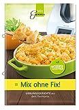 Mix ohne Fix - VEGGIE!: Lieblingsgerichte aus dem...