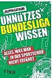 Unnützes Bundesligawissen: Alles, was man in der...
