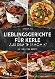 Lieblingsgerichte für Kerle aus dem Thermomix:...