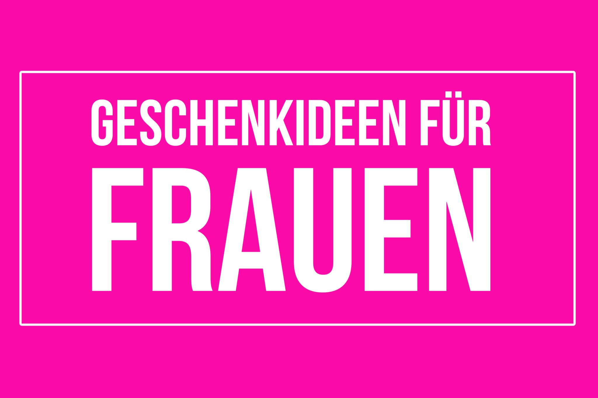 Geschenkideen für Frauen « dieHexenküche.de | Rezeptideen für den ...